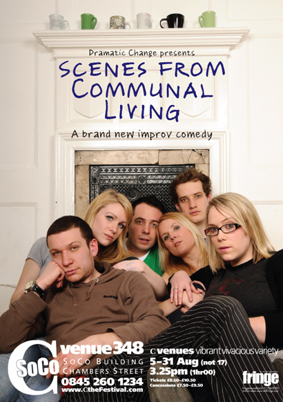 Dramatic Change: Scenes From Communal Living - Edinburgh & Etcetera Theatre